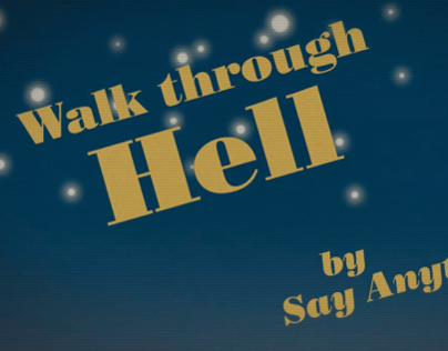 Walk Through Hell