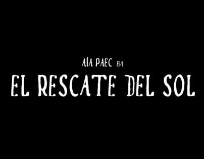 Aia Paec in The Sun's Rescue