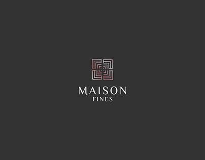 MAISON FINES