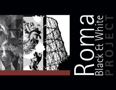 ROMA BLACK&WHITE - ART EXHIBITION