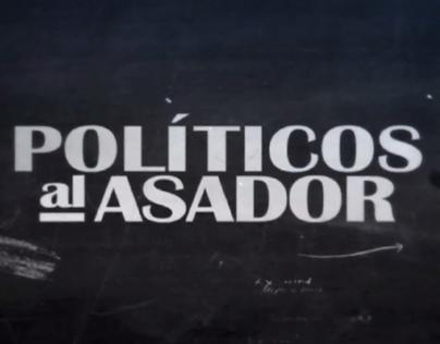 Políticos al Asador