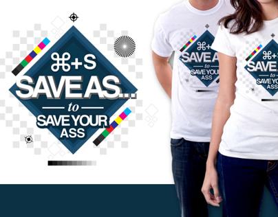 Save As... T-Shirt Design