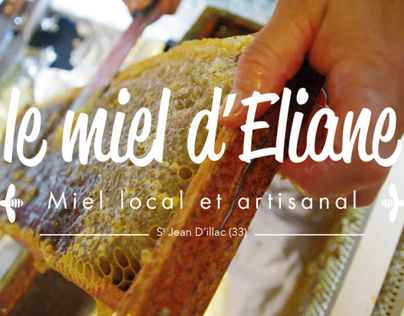 Le Miel d'Eliane - Miel local et artisanal