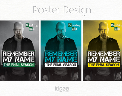 Breaking Bad Poster Designs