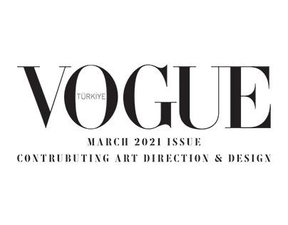 VOGUE TURKEY MAR.2021 CONTRUBUTING ART DIRECTION&DESIGN
