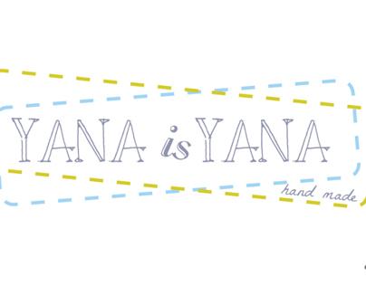 Yana is Yana - sewn hand made crafts