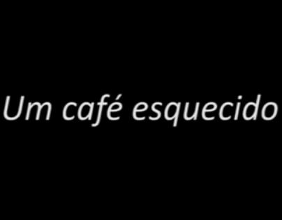 Um café esquecido