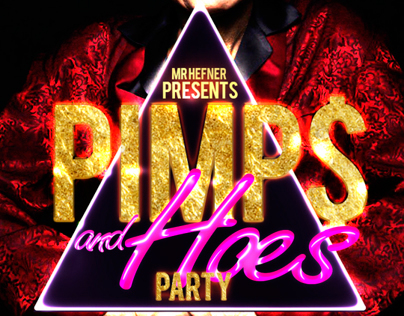 Pimp$ and Hoes Party flyer on Behance