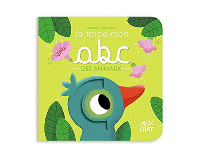 Je trace mon ABC des animaux. Editions Langue Au Chat