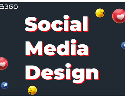 Social Media Designs By B360 Digital Marketing