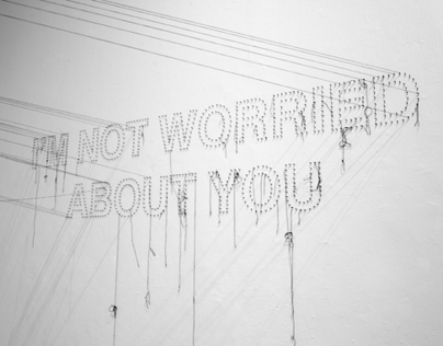 I'm Not Worried About You