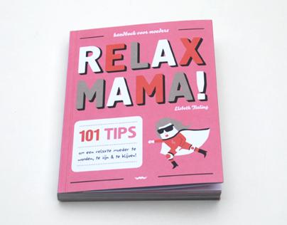 Book Relax Mama | Uitgeverij Snor