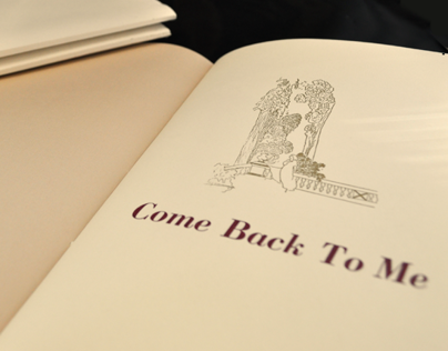 """""""Come Back To Me"""" - Hand Printed & Bound Book"""