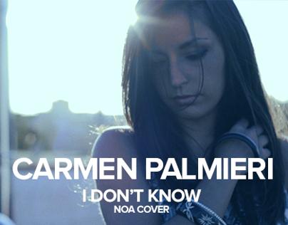 Carmen Palmieri - I Don't Know (Videoclip)