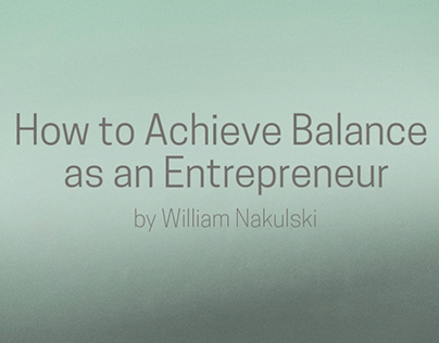 How to Achieve Balance as an Entrepreneur