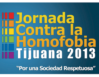 Jornada Contra la Homobofia - Tijuana 2013