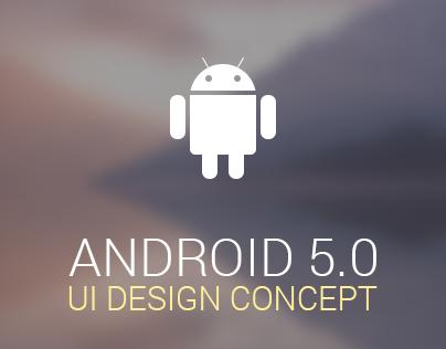 Android 5.0 UI Design Concept
