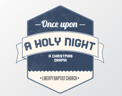 Once Upon A Holy Night | Liberty Baptist | '13