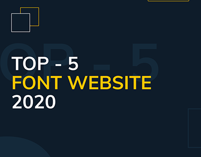 Top - 5 FONT WEBSITES 2020