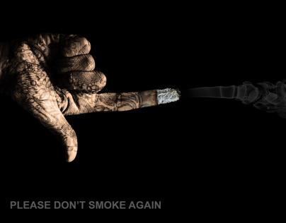 PLEASE DON'T SMOKE AGAIN