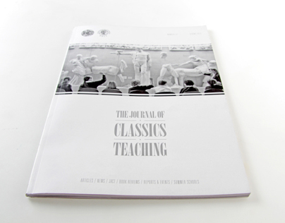 THE JOURNAL OF CLASSICS TEACHING - ISSUE 27