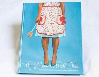 My Mama Made That Cookbook