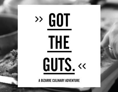 Got the Guts - an adventurous start-up business