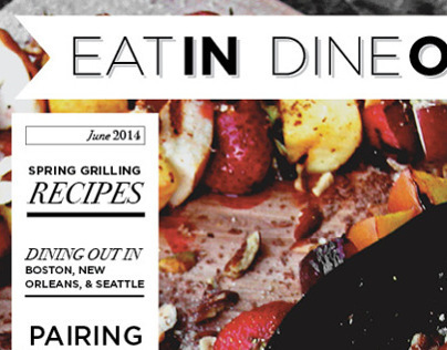 Eat In. Dine Out. Magazine