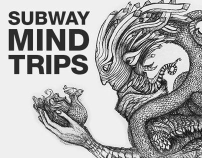 Subway Mind Trips