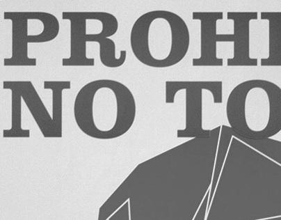 ¡Prohibido no tocar!