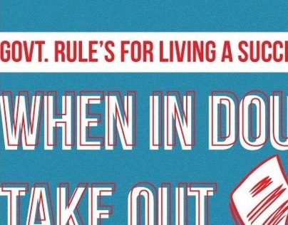 """""""Government Rules to Leading A Successful Life"""""""