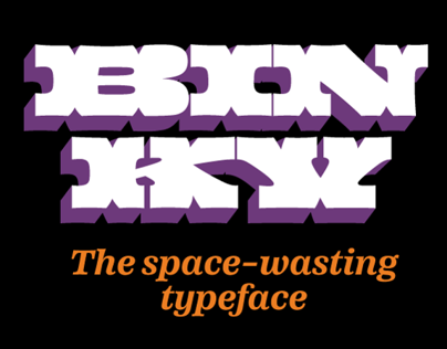 Binky, the space wasting typeface