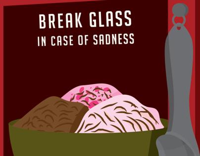 Break Glass in Case of Sadness