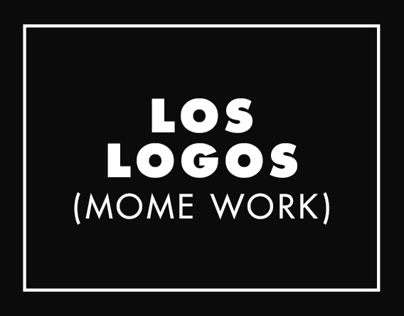Los Logos (MOME Work)