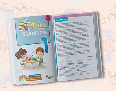 Vida saludable 1o de primaria. Serie La Guía Santillana