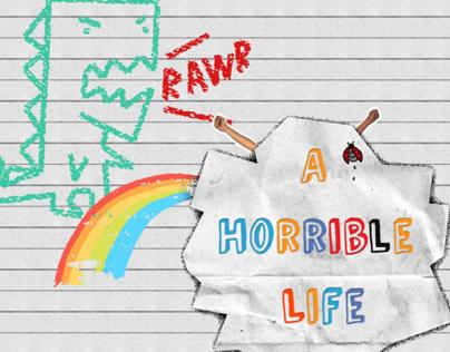 A Horrible Life