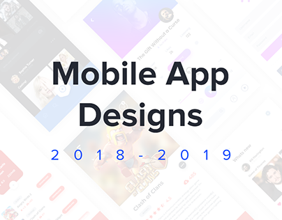 Mobile App Designs 2018-2019
