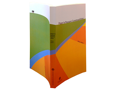 Book design: Prayer in Peasant Communities (2010)