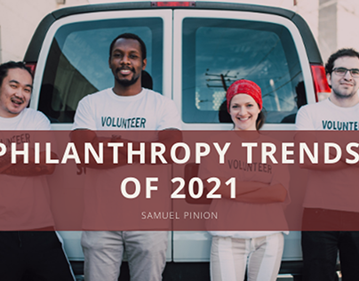 Philanthropy Trends of 2021   Samuel Pinion