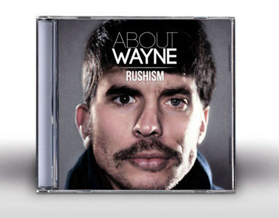 "ABOUT WAYNE, ""Rushism"" Deluxe Edition Album Artwork"