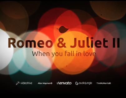 Romeo & Juliet II