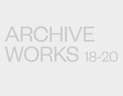 Archive Works 18-20
