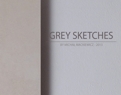 GREY SKETCHES - ligthing installations/pictures