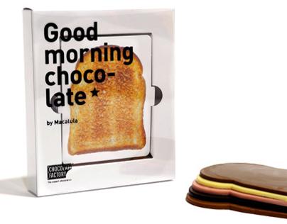 GOOD MORNING CHOCO-LATE*