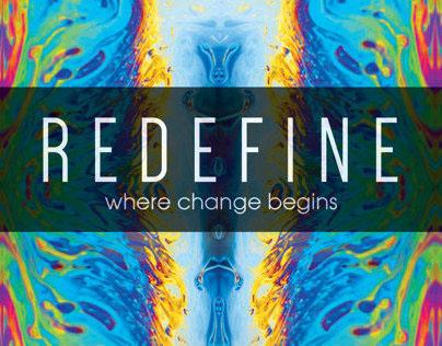 REDEFINE: Where Change Begins