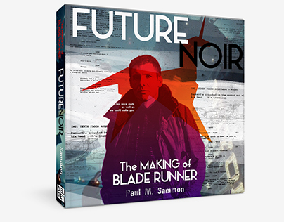 Future Noir: the Making of Blade Runner Redesign