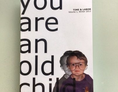 you are an old child