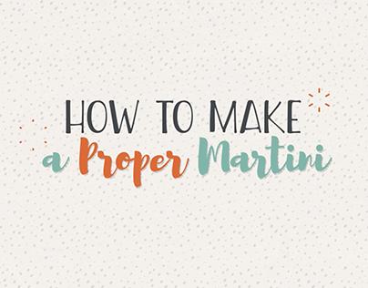 How to Make a Proper Martini
