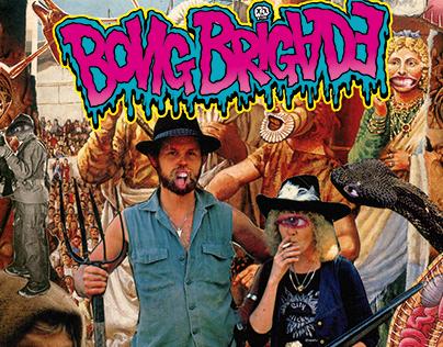 Bong Brigade - Topzera Apocalipse