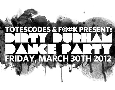 Poster Design : Dirty Durham Dance Party